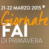 Giornate FAI di Primavera, visite guidate sabato 21 e domenica 22 marzo 2015